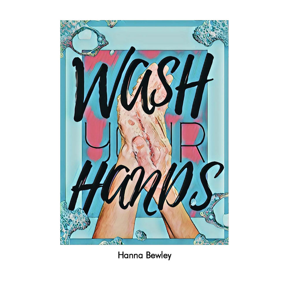 "poster: shows two hands with teal background. Says ""wash hands"" in black script"