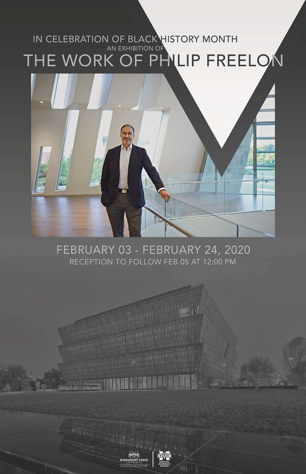 "Poster - text heading at top ""IN CELEBRATION OF BLACK HISTORY MONTH, AN EXHIBITION OF THE WORK OF PHILIP FREELON"" Then, photo of Freelon posing inside a building, then ""February 3 - February 24, 2020; Reception to follow Feb. 5 at 12:00 p.m."" Background is a photo of a building probably designed by Freelon in b/w. Logos at the bottom: Mississippi State University School of Architecture and Mississippi State University African American Studies"