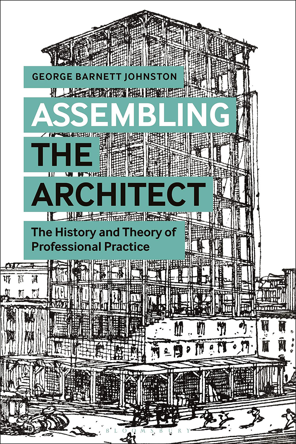 "book cover ""Assembling the Architect: The History and Theory of Professional Practice"""